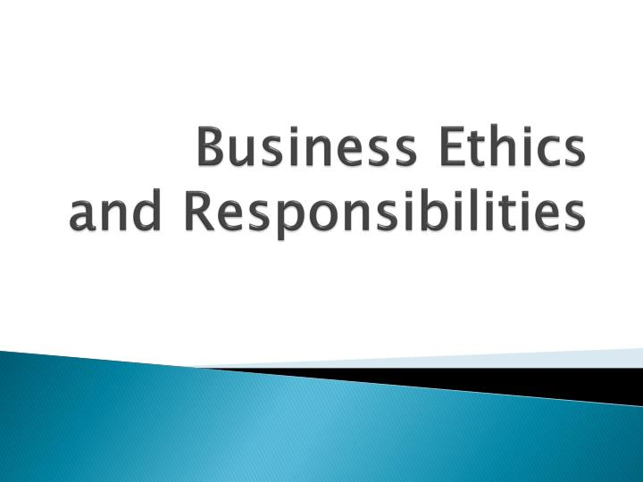 business ethics and responsibilities n.