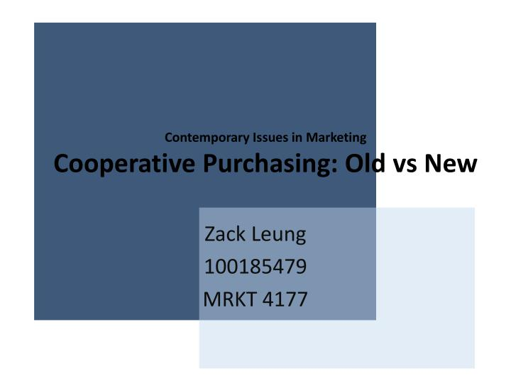 contemporary issues in marketing cooperative purchasing old vs new n.