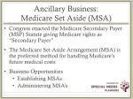 ancillary business medicare set aside msa