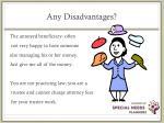 any disadvantages