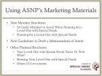 using asnp s marketing materials