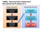 tqris proposed next generation implementation planning 3 1