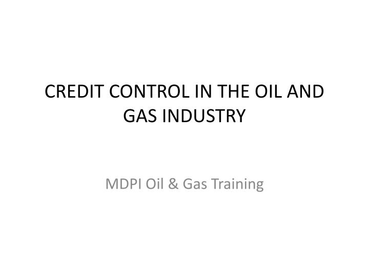 credit control in the oil and gas industry n.