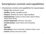 smartphone controls and capabilities