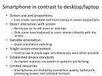 smartphone in contrast to desktop laptop