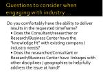 questions to consider when engaging with industry