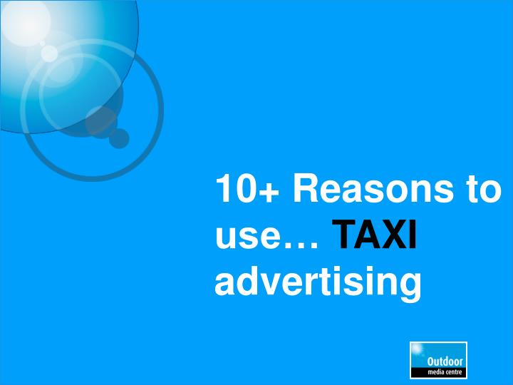 10 reasons to use taxi advertising n.