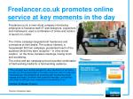 freelancer co uk promotes online service at key moments in the day