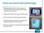 taxis can travel with technology