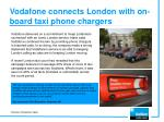 vodafone connects london with on board taxi phone chargers