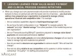 7 lessons learned from value based payment and clinical process change initiatives