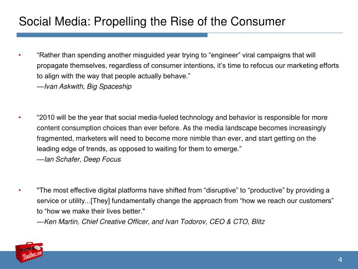 Social Media: Propelling the Rise of the Consumer