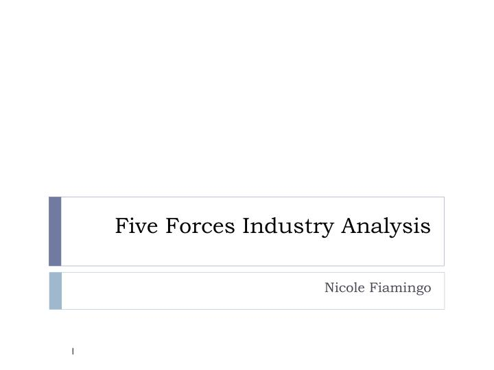 five forces industry analysis n.
