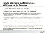 how to conduct a customer demo vip presence for desktop