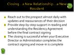 closing a new relationship a new resident