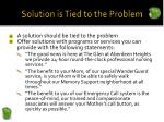 solution is tied to the problem