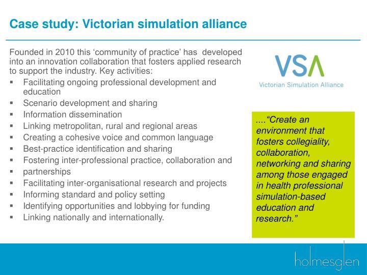 Case study: Victorian simulation alliance