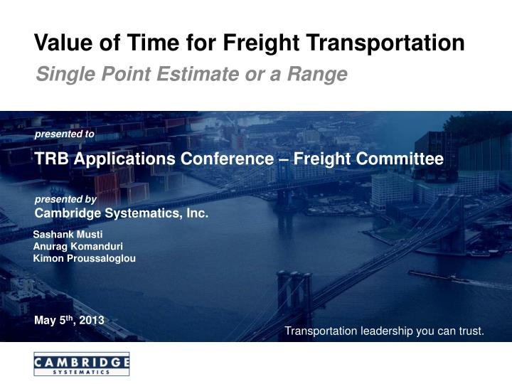 value of time for freight transportation n.