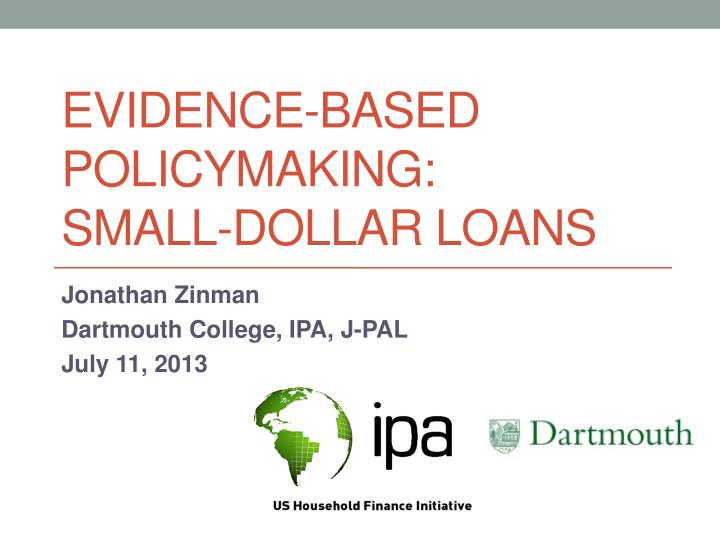 evidence based policymaking small dollar loans n.
