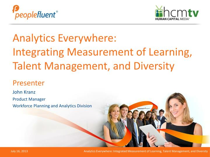 analytics everywhere integrating measurement of learning talent management and diversity n.