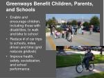 greenways benefit children parents and schools