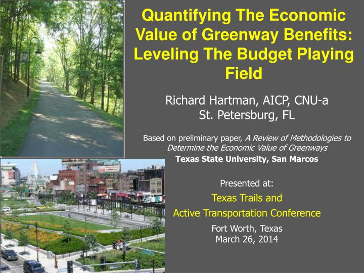 quantifying the economic value of greenway benefits leveling the budget playing field n.