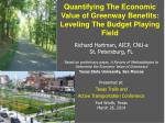 quantifying the economic value of greenway benefits leveling the budget playing field