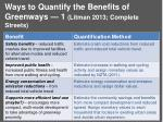 ways to quantify the benefits of greenways 1 litman 2013 complete streets