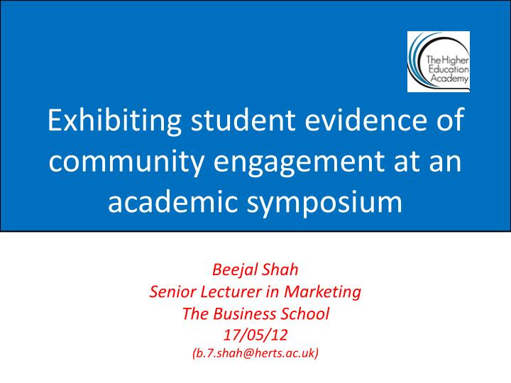 exhibiting student evidence of community engagement at an academic symposium n.