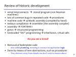 review of historic development