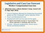 legislative and case law forecast workers compensation case law