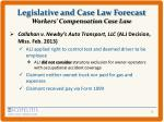 legislative and case law forecast workers compensation case law1