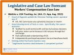 legislative and case law forecast workers compensation case law2