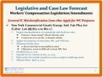 legislative and case law forecast workers compensation legislation amendments