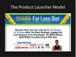 the product launcher model