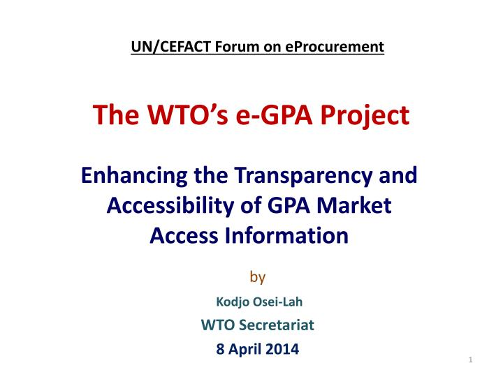 the wto s e gpa project n.