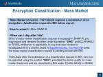 encryption classification mass market