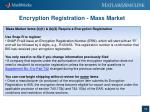 encryption registration mass market