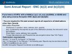 semi annual report enc b 2 and b 3 iii