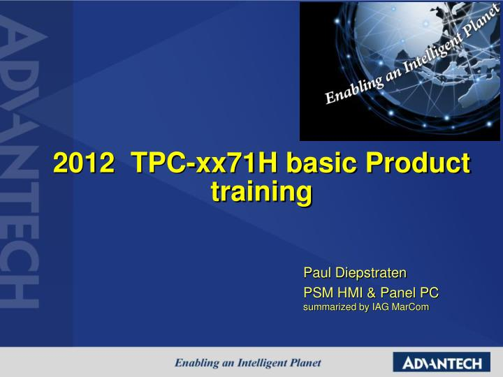 2012 tpc xx71h basic product training n.