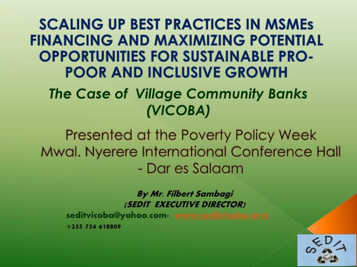 presented at the poverty policy week mwal nyerere international conference hall dar es salaam n.