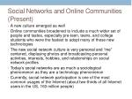 social networks and online communities present1