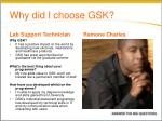 why did i choose gsk