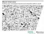 mock interview putting your revamped resume and etiquette skills to work