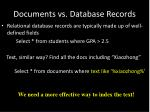 documents vs database records