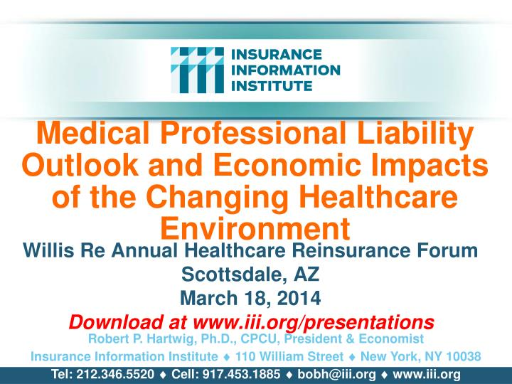 medical professional liability outlook and economic impacts of the changing healthcare environment n.