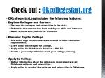 check out okcollegestart org