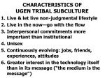 characteristics of ugen tribal subculture