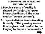 communalism replacing individualism