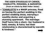 the ugen struggles of carrie charlotte miranda samantha from an article by beth felker jones
